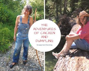 The Adventures of Chicken and Dumpling @ Sou'wester Lodge