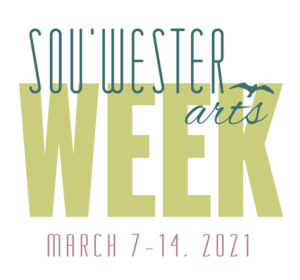 2nd Annual Sou'wester ARTS WEEK: To Reconvene @ The Sou'wester